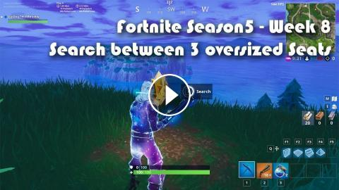 fortnite season 5 week 8 search between three oversized seats