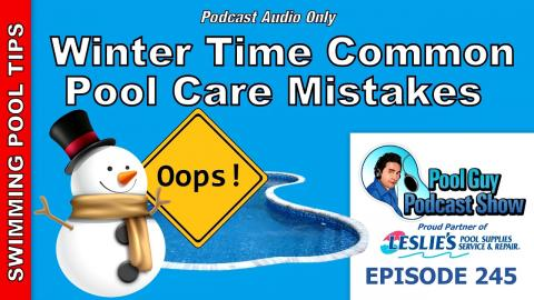 Common Swimming Pool Winter Time Mistakes and Errors