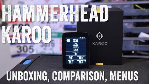 Hammerhead Karoo: Unboxing, Comparisons, UI/Menus