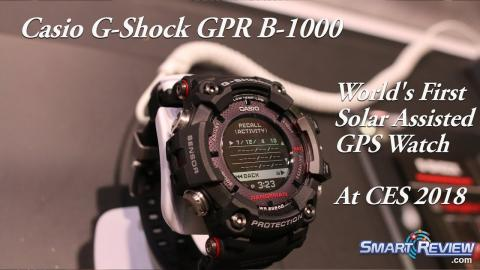 CES 2018 | Casio G-Shock GPS Solar Watch GPR B-1000 | World's First Solar Assisted GPS Watch