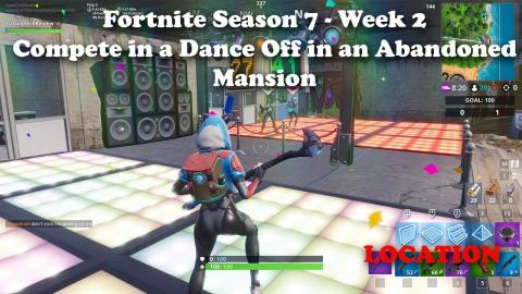 """""""Compete in a Dance Off in an Abandoned Mansion"""" Fortnite - Season 7 - Week 2 Challenge"""