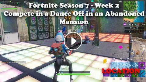 Compete In A Dance Off In An Abandoned Mansion Fortnite Season 7