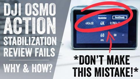 DJI OSMO Action Review Stabilization FAILS: What went wrong with so many reviews?