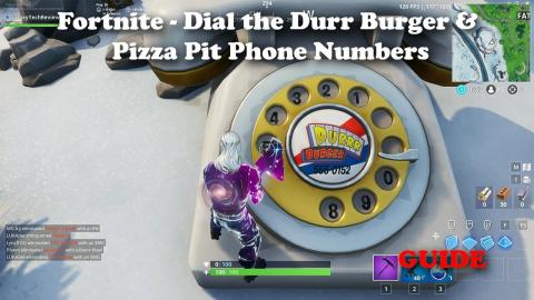 Fortnite - Dial the Durr Burger and Pizza Pit Phone Numbers Locations and Guide