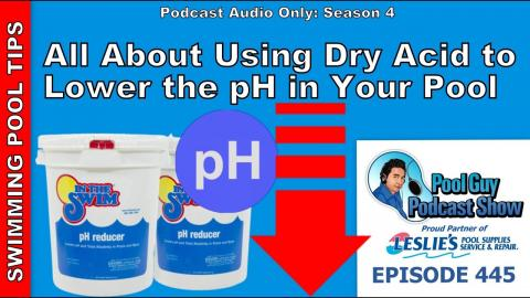 All About Using Dry Acid to Lower the pH in Your Swimming Pool