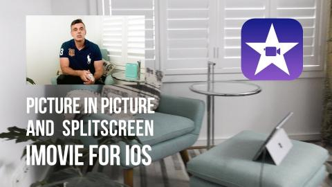 How to do Picture in Picture (PIP) and Split Screen video using iMovie for iOS
