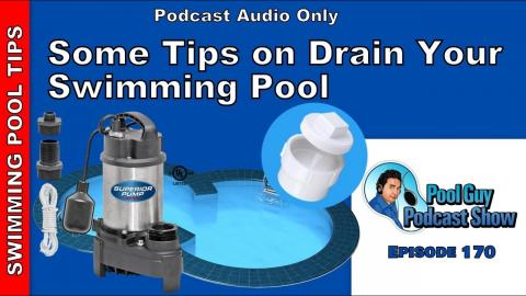 Some Tips on Draining Your Swimming Pool Down