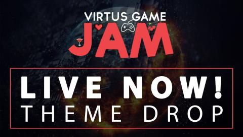 Virtus Community Winter 2018 Game Jam - THEME DROP