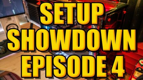 Setup Showdown Episode #4