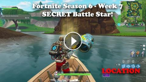 Fortnite Season 6 Week 7 Secret Battle Star Location And