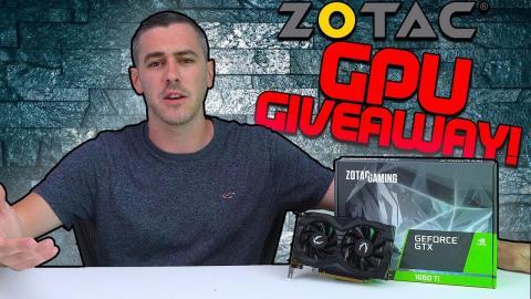 ZOTAC WORLDWIDE GPU Giveaway!!