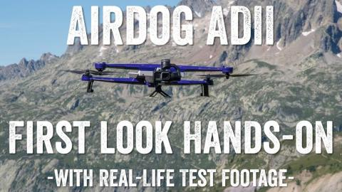 AIRDOG ADII Sports Tracking Drone FIRST LOOK!