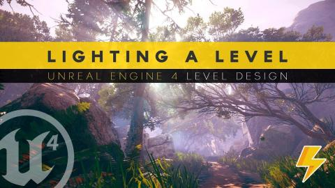 Lighting A Scene From Scratch - #19 Unreal Engine 4 Level Design Tutorial Series