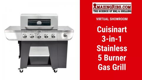 Cuisinart 3-in-1 Stainless 5 Burner Gas Grill Review - Part 1 Virtual Showroom