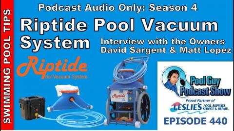 All About the Riptide Pool Vacuum System: Interview with the Owners David Sargent & Matt Lopez