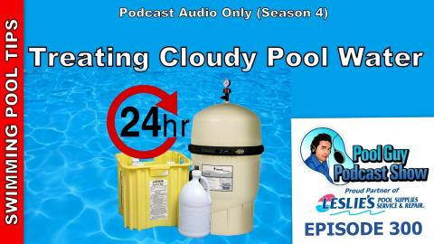 Treating Cloudy swimming Pool Water