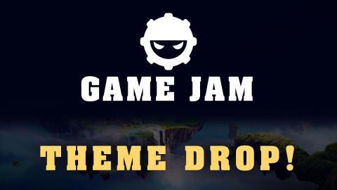 DevSquad Summer Game Jam 2019 - Theme Drop!