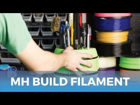 MH Build Series Filament // The Filament For Every Maker - Starts at $19 Per Spool