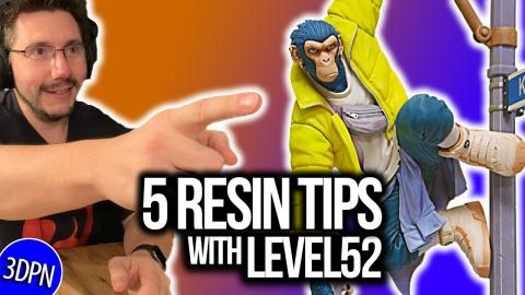 5 Resin Printing Tips with Level52 Studios!