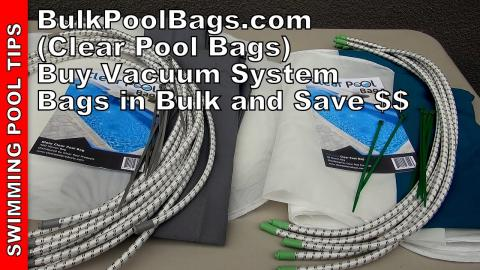Clear Pool Bag (Bulkpoolbags.com) Buy Universal Vacuum System Bags in Bulk and Save Money!