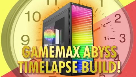 Game Max Abyss Timelapse System Build