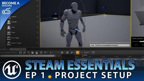 Project Setup - #1 Unreal Engine 4 Steam Multiplayer Essentials