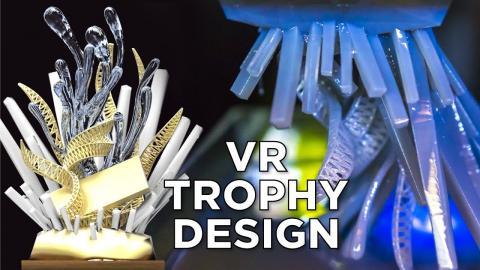 VR Sculpting a 3D Printed Trophy