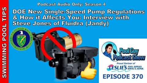 New Single-Speed Pump Law and How it Affects You: Interview with Steve Jones of Fluidra/Jandy