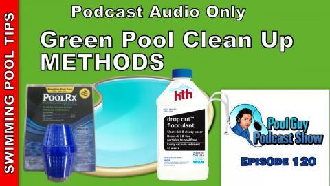 Green Pool Clean Up Methods