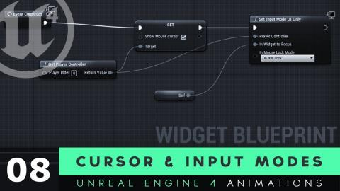 Showing Cursor & Input Modes - #8 Unreal Engine 4 User Interface Development Tutorial Series