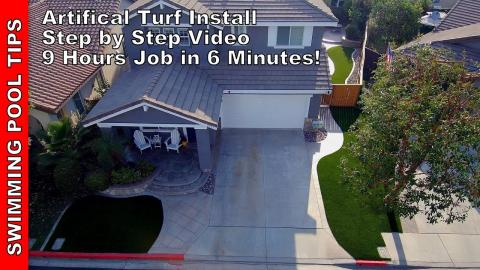 Artificial Turf Install: 9 Hour Job in a 6 Minute Video! Step by Step Featuring  All Season Turf