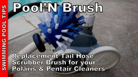 Pool'N Brush Sweep Hose Tail Scrubber Brush Replacement for Polaris & Pentair Pressure Cleaners
