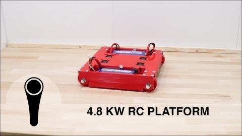 4.8 KW RC PLATFORM