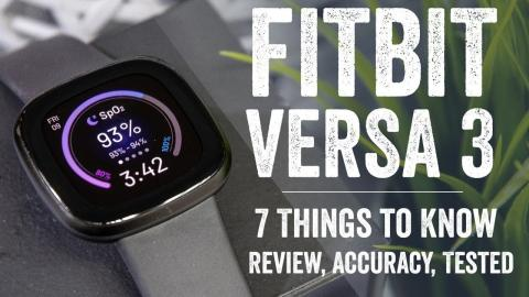 Fitbit Versa 3 In-Depth Review: 7 New Things to Know!