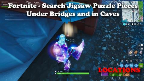 Fortnite - Search Puzzle Pieces Under Bridges and in Caves Locations