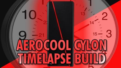 Aerocool Cylon Timelapse System Build - Affordable Gaming Build