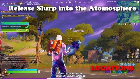 Release Slurp into the Atmosphere - Fortnite LOCATIONS
