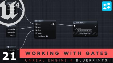 Working with Gates - #21 Unreal Engine 4 Blueprints Tutorial Series
