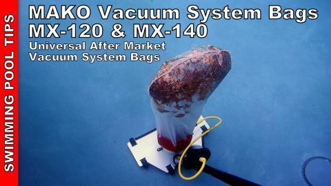 Mako Vacuum System Bag MX-120 Micron & MX-140 Micron: Aftermarket Universal Vacuum System Bags