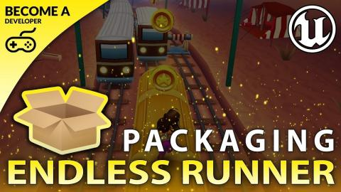 Project Packaging - #23 Creating A MOBILE Endless Runner Unreal Engine 4