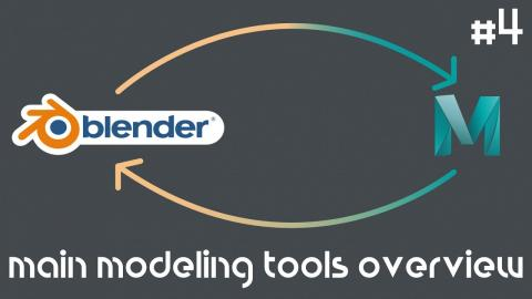 From Maya to Blender 2.8 Part #4 | Main Modeling Tools Overview