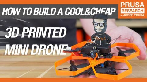 How to Build a Cool & Cheap 3D Printed Mini Drone