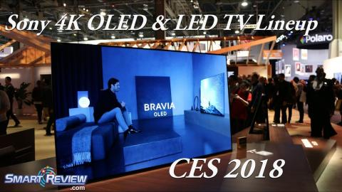 CES 2018 | Sony OLED & LED 4K TV Lineup |  4K HDR Processor X1 Extreme |  A8F & AF8 Series