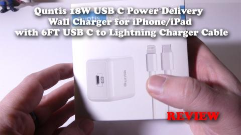 Quntis 18W USB-C Power Delivery Charger and 6ft USB-C to Lightning Cable for iPhone/iPad REVIEW