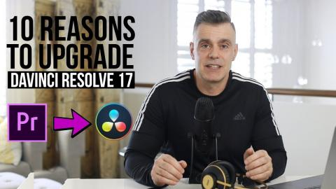 10 Reasons to switch to Davinci Resolve 17 video editor for Mac and Windows