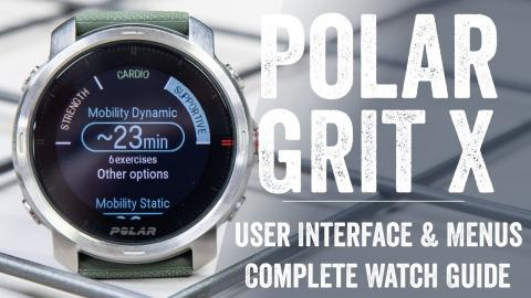 Polar Grit X: Detailed User Interface & Menus Explainer