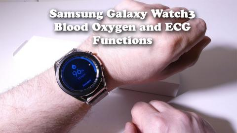 Samsung Galaxy Watch 3 - Blood Oxygen and ECG Functions TESTED