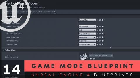 Working with blueprint classes 4 unreal engine 4 blueprints 0937 game mode blueprints 14 unreal engine 4 blueprints tutorial series malvernweather Choice Image