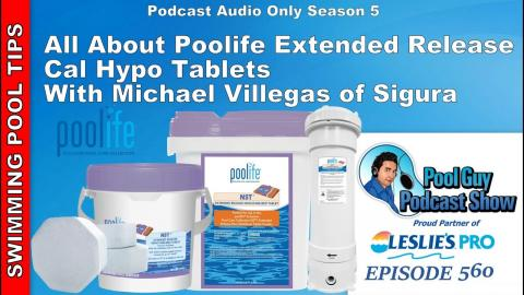 All About Poolife Extended Release -Slow Dissolving Cal Hypo Tablets with Michael Villegas of Sigura