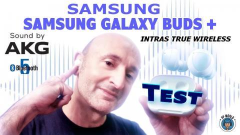 TEST : SAMSUNG Galaxy BUDS + (vs Galaxy Buds !)
